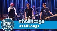5 Seconds of Summer Hashtags FallSongs