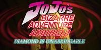 JoJo's Bizarre Adventure Abridged: Diamond is Unabridgable