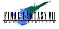 Final Fantasy VII: Machinabridged