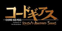 Code Geass: Kaitsu'd Abridged Series