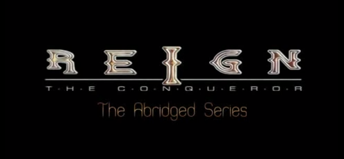File:Reign the Conqueror abridged title block.png