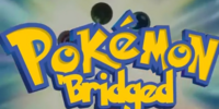 Pokemon The 'Bridged Series