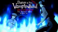 Dance In The Vampire BundTAS Episode 03 Thumbnail