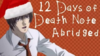12 Days of Death Note