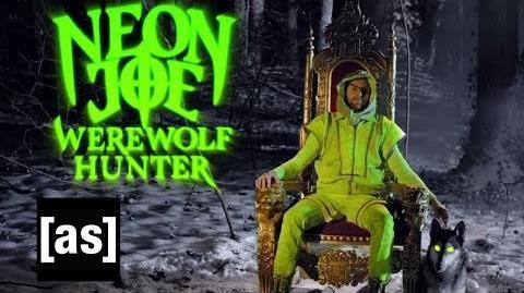 Neon Joe, Werewolf Hunter NYCC Trailer Neon Joe Adult Swim