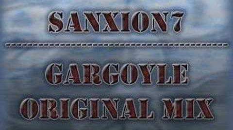 Sanxion7 - Gargoyle (Full Original Mix)