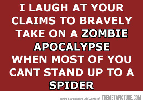 File:Funny-zombie-apocalypse-quote-spiders.jpg
