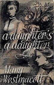 A Daughter's A Daughter First Edition Cover