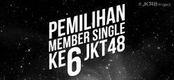 Pemilihan Member Single Ke-6 JKT48