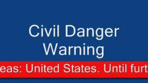 The Outbreak Civil Danger Warning
