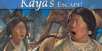 Kaya's Escape!
