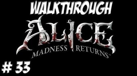 Alice Madness Returns - Walkthrough - Part 33 (PC PS3 Xbox 360) HD
