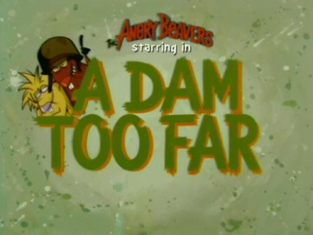 File:A Dam Too Far title card.jpg