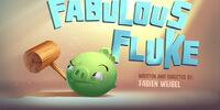 Fabulous Fluke