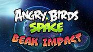 NEW! Angry Birds Space Beak Impact gameplay trailer