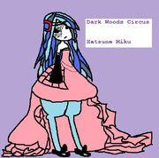 Dark Woods Circus Miku