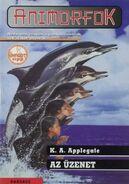 Animorphs 4 the message animorfok Az üzenet hungarian cover