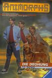 Animorphs 21 the threat german cover