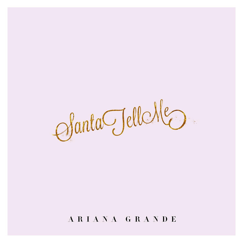 Santa Tell Me | Ariana Grande Wiki | FANDOM powered by Wikia