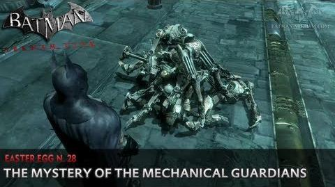 Batman Arkham City - Easter Egg 28 - The Mystery of the Mechanical Guardians