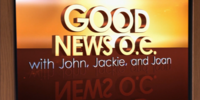 Good News O.C. with John, Jackie, and Joan