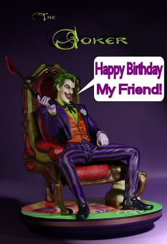 File:TheJokerHappyBirthdayMyFriend.jpg