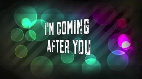 Owl City ~ I'm Coming After You - Lyrics on Screen