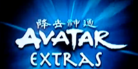 Avatar Extras (Book Three: Fire)