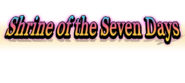 Shrine of the Seven Days title text