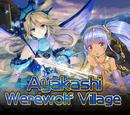 """""""Ayakashi Werewolf Village"""""""