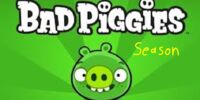 Bad Piggies Season (Bluebird567)