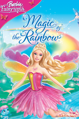 Barbie Fairytopia Magic of the Rainbow Digital Copy