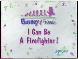 I Can Be a Firefighter!