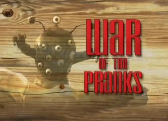 War of Pranks