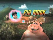 Back at the Barnyard Pig Amok