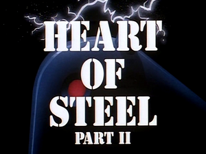 Heart of Steel Part II