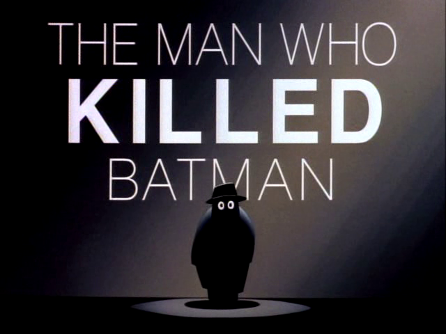File:The Man Who Killed Batman.png