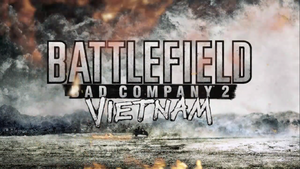 Battlefield Bad Company 2 Vietnam Launch Trailer