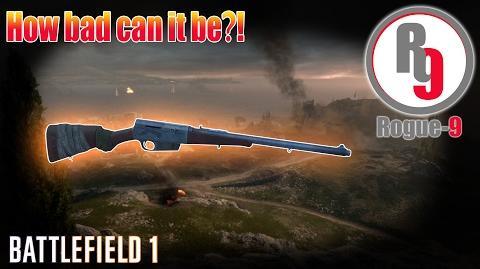 Worst Self-loading Rifle in Battlefield 1?