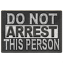 Do Not Arrest Patch