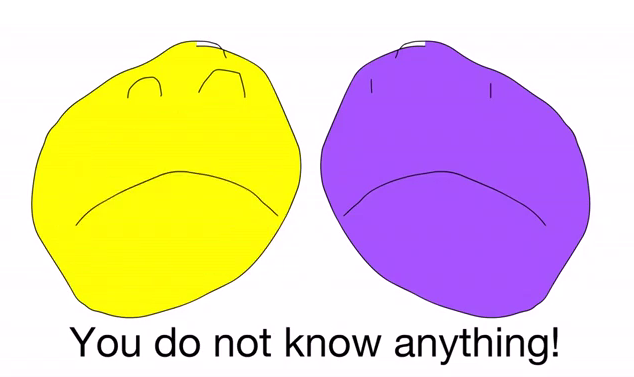 File:You do not know anything, YOU'RE PURPLE!.PNG