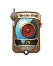 Melee 0 CARD HERO WOODEN SHIELD