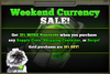 Weekend Currency Sale 30