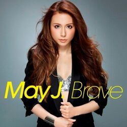 Brave - May J.