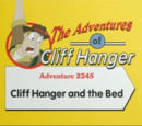Cliff Hanger and the Bed