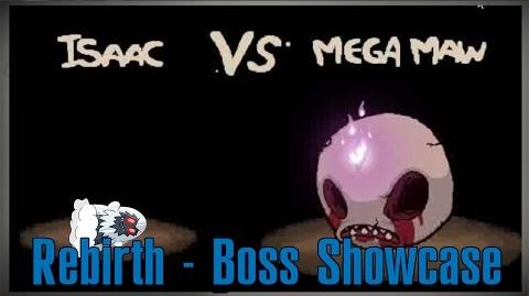 The Binding of Isaac Rebirth - New Boss Showcase - 'Mega Maw' HD