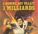 L'Homme qui valait 3 milliards (TELEjunior)