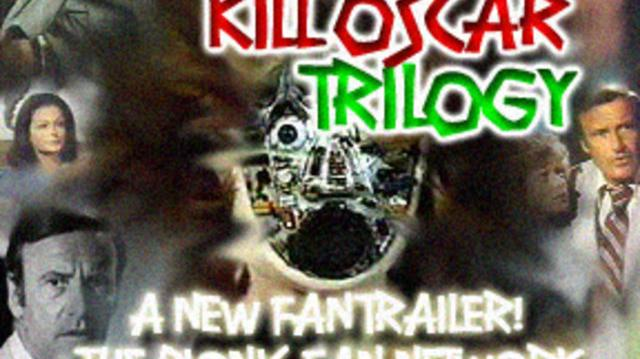 Kill Oscar Trilogy Fan Trailer