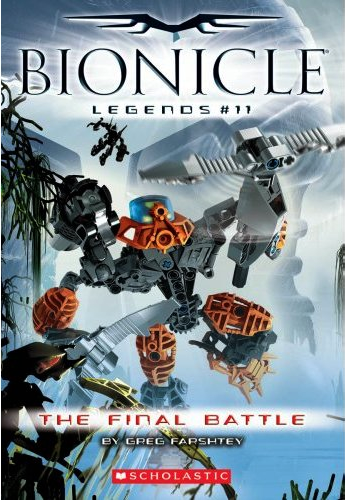 BIONICLE Legends 11: The Final Battle | The BIONICLE Wiki