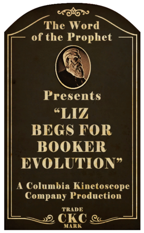 File:Kinetoscope Liz Begs for Booker Evolution.png